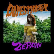 Zeroin mp3 Album by Dope Smoker