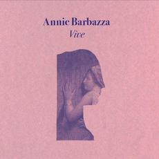 Vive mp3 Album by Annie Barbazza