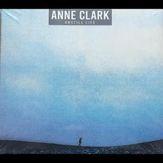Unstill Life (Re-Issue) mp3 Album by Anne Clark