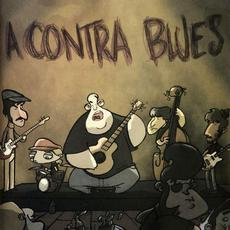 A Contra Blues mp3 Album by A Contra Blues