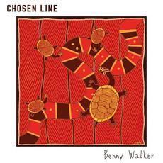 Chosen Line mp3 Album by Benny Walker
