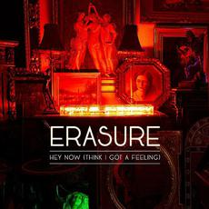 Hey Now (Think I Got A Feeling) mp3 Single by Erasure