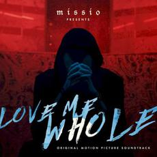 Love Me Whole mp3 Soundtrack by Missio