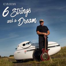 6 Strings and a Dream mp3 Album by Kevin Brown