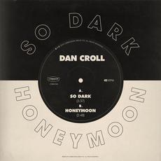 So Dark / Honeymoon mp3 Album by Dan Croll
