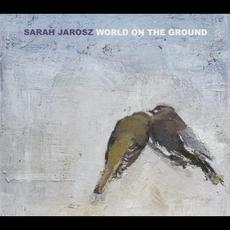 World on the Ground mp3 Album by Sarah Jarosz