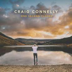 One Second Closer mp3 Album by Craig Connelly
