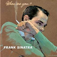 Where Are You? (Remastered) mp3 Album by Frank Sinatra