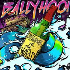 Message to the World mp3 Album by Ballyhoo!