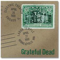 Dick's Picks, Volume 26: Electric Theater, Chicago, IL 4/26/69, Labor Temple, Minneapolis, MN 4/27/69 mp3 Live by Grateful Dead