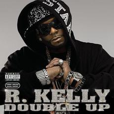 Double Up mp3 Album by R. Kelly