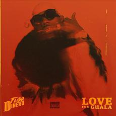 LOVE FOR GUALA mp3 Album by Flipp Dinero
