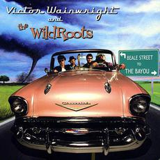 Beale Street to the Bayou mp3 Album by Victor Wainwright & The WildRoots