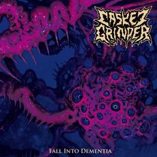 Fall into Dementia mp3 Album by Casket Grinder