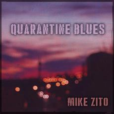 Quarantine Blues mp3 Album by Mike Zito