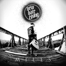 Miles mp3 Album by New Hate Rising