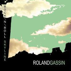 Rock'n'Roll Skyline mp3 Album by Roland Gassin