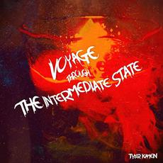 Voyage Through the Intermediate State mp3 Album by Tyler Kamen