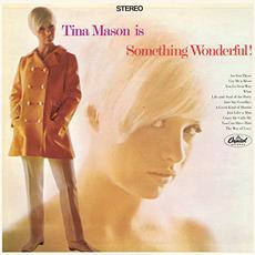 Is Something Wonderful (Expanded Edition) mp3 Album by Tina Mason