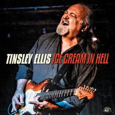 Ice Cream In Hell mp3 Album by Tinsley Ellis