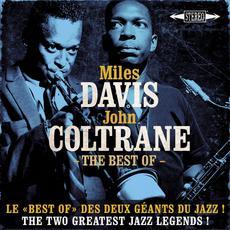 """The Best Of Miles Davis & John Coltrane: Le """"Best Of"""" Des Deux Géants Du Jazz! mp3 Compilation by Various Artists"""