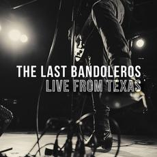Live from Texas mp3 Live by The Last Bandoleros