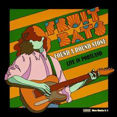 Found a Round Stone: Live in Portland mp3 Live by Fruit Bats