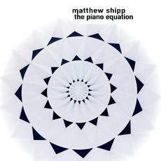 The Piano Equation mp3 Album by Matthew Shipp