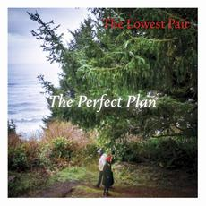 The Perfect Plan mp3 Album by The Lowest Pair