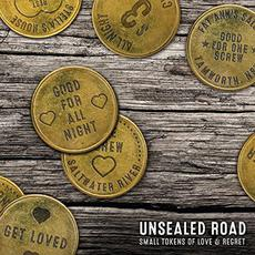 Small Tokens Of Love & Regret mp3 Album by Unsealed Road