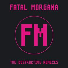 The Destructive Remixes mp3 Remix by Fatal Morgana
