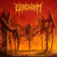Prodigy of the Grotesque mp3 Album by Goreworm