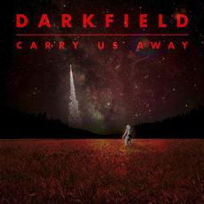 Carry Us Away mp3 Album by Darkfield