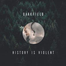 History Is Violent mp3 Album by Darkfield