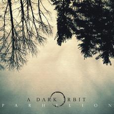 Parhelion mp3 Album by A Dark Orbit