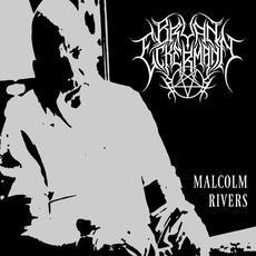 Malcolm Rivers mp3 Album by Bryan Eckermann
