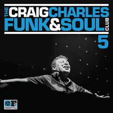 The Craig Charles Funk & Soul Club 5 mp3 Compilation by Various Artists