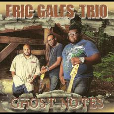 Ghost notes mp3 Album by Eric Gales Trio