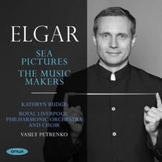 Edward Elgar: Sea Pictures & The Music Makers mp3 Album by Kathryn Rudge, Royal Liverpool Orchestra & Choir and Vasily Petrenko
