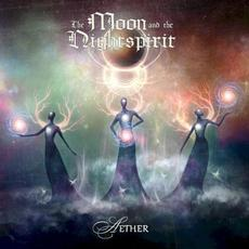 Aether mp3 Album by The Moon And The Nightspirit
