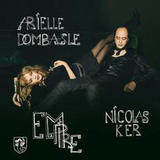 Empire mp3 Album by Arielle Dombasle & Nicolas Ker