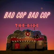 The Ride mp3 Album by Bad Cop/Bad Cop