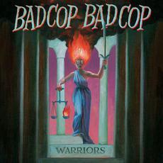 Warriors mp3 Album by Bad Cop/Bad Cop