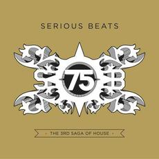 Serious Beats 75: The 3rd Saga of House mp3 Compilation by Various Artists