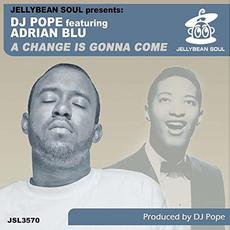 A Change is Gonna Come mp3 Single by DJ Pope