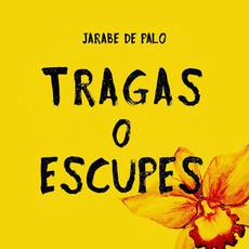 Tragas o escupes mp3 Album by Jarabe De Palo