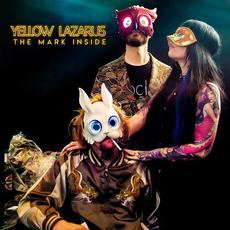 The Mark Inside mp3 Album by Yellow Lazarus