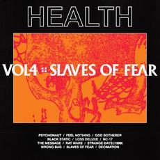VOL. 4 :: SLAVES OF FEAR mp3 Album by HEALTH