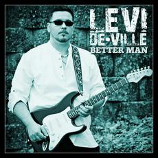 Better Man mp3 Album by Levi De Ville