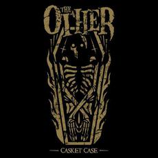 Casket Case mp3 Album by The Other
